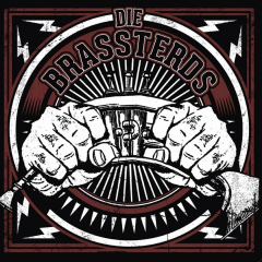 Brassterds - die Brassterds (CD) Digipac Offenders Oxo86
