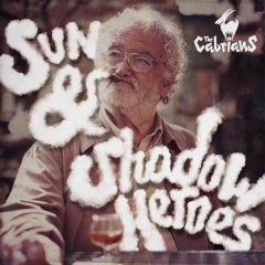 Cabrians, the - Sun & Shadow Heroes (LP)