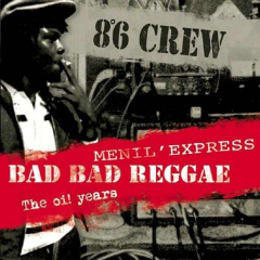 8°6 Crew - Bad Bad Reggae / Menil Express / Oi Years (CD) 3CD´s on 1