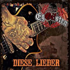 Egoisten - Diese Lieder (LP) limited black Vinyl 250 copies