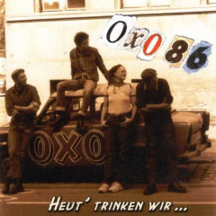 Oxo86 - Heute trinken wir (LP) limited 500 red/black-marbled Vinyl