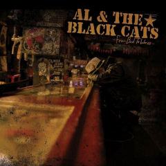 Al & the Black Cats - From Bad to Worse (LP) limited 300 copies