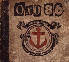 Oxo 86 - Auf die Liebe und auf die Sehnsucht (2 CD)