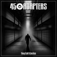 45 Adapters - They Call It Justice (EP) lim. red-blue splatter Vinyl 7inch