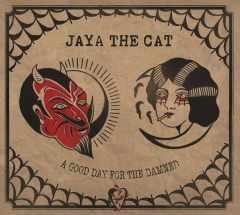 Jaya the Cat - A Good Day for the Damned (LP) red Vinyl 180gr. limited