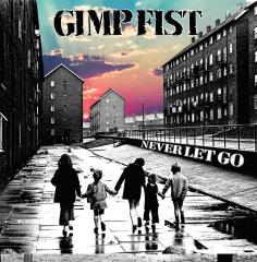 Gimp Fist - Never let go (EP) 7inch black Vinyl limited 250 + MP3