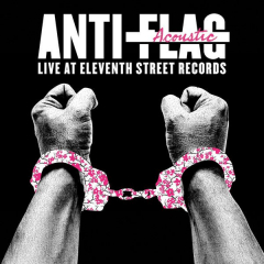 Anti-Flag - Live Acoustic at 11th Street Records (LP)  limited colored Vinyl + MP3