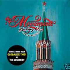 Movement, the - Globalize this (CD) + Bonus Songs