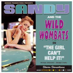 Sandy & the Wild Wombats - The Girl Can't Help It (LP) 180gr limited vinyl