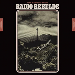 Baboon Show, The - RADIO REBELDE (CD) Special Edition Digipac