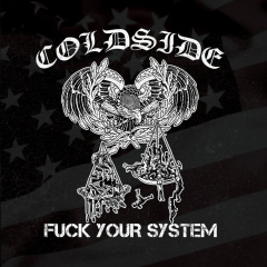 Coldside - Fuck your System (LP)