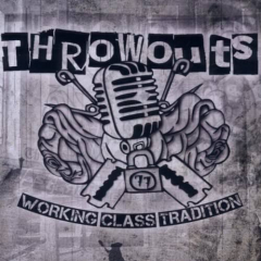 Throwouts - Working Class Tradition (EP) black/white 7inch Vinyl