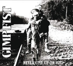 Gimp Fist - Never give up on you (LP) dark green Vinyl limited 500