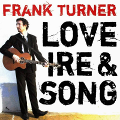 Frank Turner - Love, Ire & Song (2LP) Tenth Year Edition, gold Vinyl limited