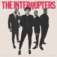 Interrupters, the - Fight the good fight (CD)