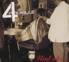 4 Promille - Und Ab... (LP) black Vinyl 500 copies
