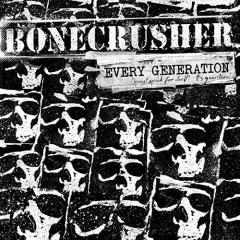 Bonecrusher - Every Generation (LP) + CD