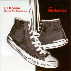 Hotknives / El Bosso meets the Skadiolas  (EP) 7inch red Vinyl