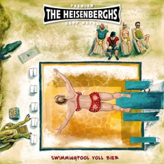 Heisenberghs, die - Swimming Pool voll Bier (CD) Digipac