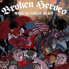 Broken Heroes - Make Oi! great again (CD) lim 300 Digipac