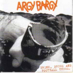 Argy Bargy – Drink, Drugs And Football Thugs (LP) lim 200 red-white Vinyl