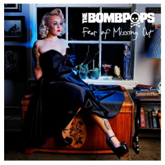 Bombpops, the - Fear of Missing Out (LP)