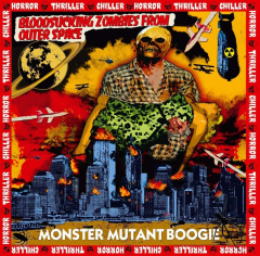 Bloodsucking Zombies From Outer Space ‎– Monster Mutant Boogie (LP) red Vinyl