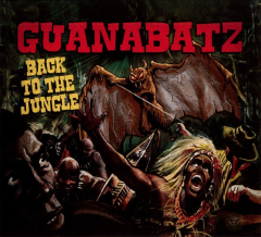 Guana Batz - Back to the Jungle (LP) black Vinyl limited