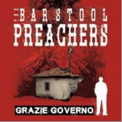 Barstool Preachers, the - GRAZIE GOVERNO (LP) black Vinyl