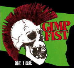 Gimp Fist - One Tribe (LP) 180gr. red/white/blue splatter Vinyl 150 copies