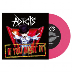 Adicts, the - If you want it (EP) limited pink 7inch Vinyl 400 copies