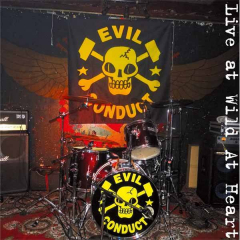 Evil Conduct - Live at Wild at Heart Berlin (CD)