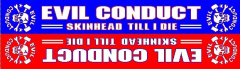 Evil Conduct - Skinhead till I die Schal (Scarf)
