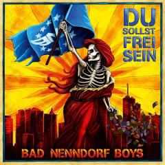 Bad Nenndorf Boys - Du sollst frei sein (CD) Jewel Case