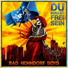 Bad Nenndorf Boys - Du sollst frei sein (LP) limited 50 UNIKATE blue marbled Vinyl + MP3