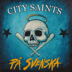 City Saints - Pa Svenska (LP) blue Vinyl + CD limit 150 copies