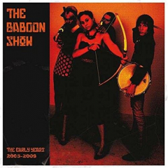 Baboon Show - The Early Years 2005 - 2009 (LP) limited colored Vinyl + DC