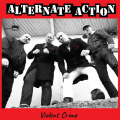 Alternate Action - Violent Crime (LP) white Vinyl limited 600 copies