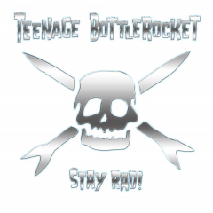 Teenage Bottlerocket - Stay Rad (LP) +MP3 lmtd Gatefolder