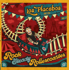 Los Placebos - Rocksteady Rollercoaster (LP) türkisgrünes Vinyl 200 copies + MP3