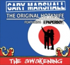 Gary Marshall the Original Hotknife- The Awakening (LP) blue Vinyl 100 copies