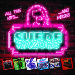 Suede Razors - All the Hits & Misses (LP) black Vinyl 200copies