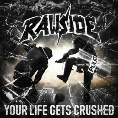 Rawside - Your life gets crushed (LP) red Vinyl limited 180gr.