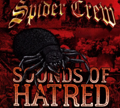 Spider Crew - Sounds of Hatred (CD)