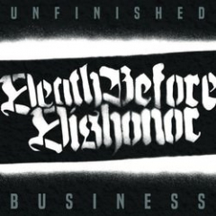 Death before Dishonour - Unfinished Business (LP) kimited white Vinyl
