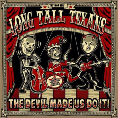 Long Tall Texans - The Devil made us do it (LP) smokey-red Vinyl 200 copies
