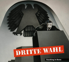 Dritte Wahl - Fasching in Bonn (LP)  20 years Edition