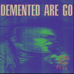 Demented Are Go - Kicked out of hell (LP) purple-min-swirl Vinyl lmt 500 copies
