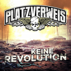 Platzverweis - Keine Revolution (LP) 180gr black Vinyl 200 copies + MP3