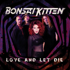 Bonsai Kitten - Love and let die (LP) solid red Vinyl, lmtd 150 copies